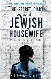 The Secret Diary of a Jewish Housewife by Rivka Levy image