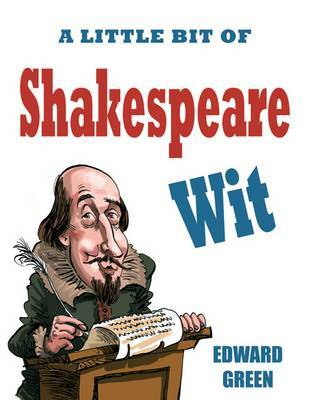 A Little Bit of Shakespeare Wit by Edward Green image
