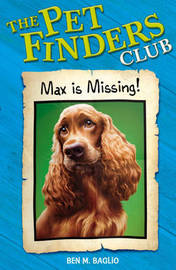Pet Finders Club: 2: Max Is Missing by Ben M Baglio image