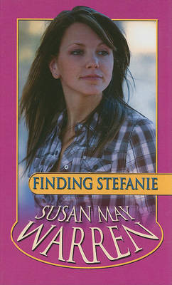 Finding Stefanie by Susan May Warren image