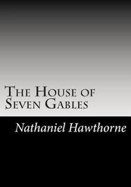 The House of Seven Gables by Nathaniel Hawthorne image
