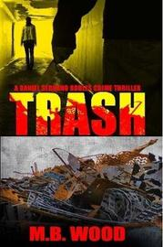 Trash by M.B. Wood image