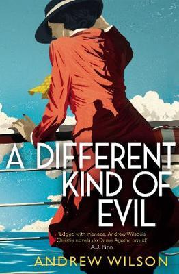 A Different Kind of Evil by Andrew Wilson image