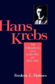 Hans Krebs by Frederic Lawrence Holmes