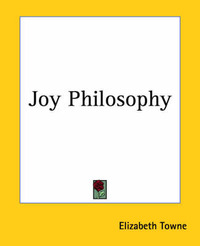 Joy Philosophy by Elizabeth Towne image