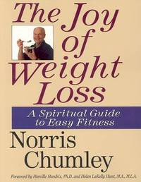The Joy of Weight Loss by Norris Chumley image