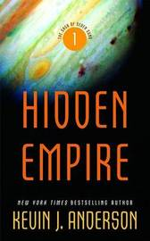 Hidden Empire (Saga of Seven Suns #1) by Kevin J. Anderson