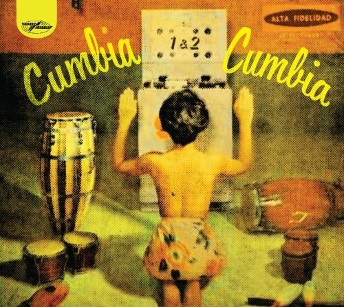 Cumbia Cumbia by Various Artists