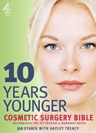 10 Years Younger Cosmetic Surgery Bible by Jan Stanek image