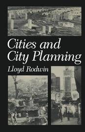 Cities and City Planning by Lloyd Rodwin