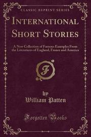 International Short Stories by William Patten