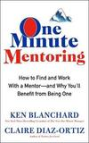 One Minute Mentoring by Kenneth H Blanchard