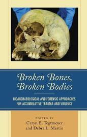 Broken Bones, Broken Bodies image