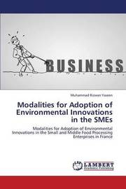 Modalities for Adoption of Environmental Innovations in the Smes by Yaseen Muhammad Rizwan