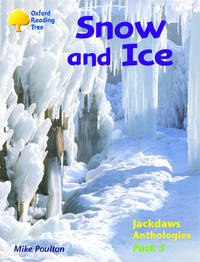Oxford Reading Tree: Levels 8-11: Jackdaws: Pack 3: Snow and Ice by Mike Poulton image