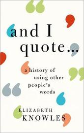 'And I quote...' by Elizabeth Knowles