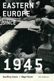 Eastern Europe since 1945 by Geoffrey Swain