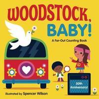Woodstock, Baby! by Spencer Wilson