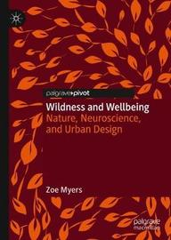 Wildness and Wellbeing by Zoe Myers