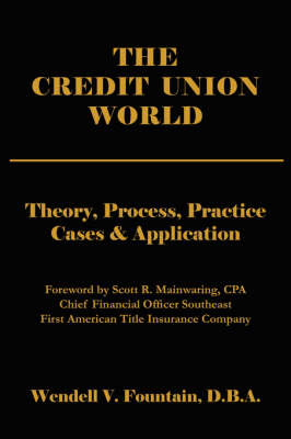 The Credit Union World by Wendell , V. Fountain image