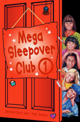 """Mega Sleepover: No. 1: """"The Sleepover Club at Frankie's"""", """"The Sleepover Club at Lyndsey's"""", """"The Sleepover Club at Felicity's"""" by Rose Impey image"""