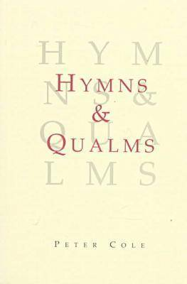 Hymns and Qualms by Peter Cole image