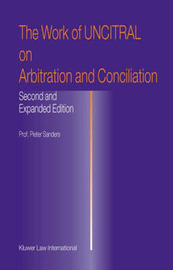 The Work of UNCITRAL on Arbitration and Conciliation by Pieter Sanders image