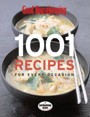"Good Housekeeping: 1001 Recipes by ""Good Housekeeping"""