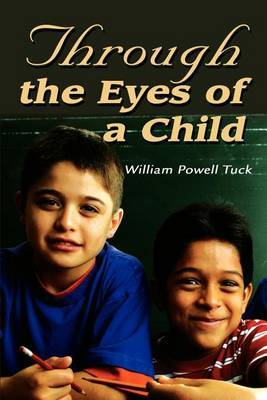 Through the Eyes of a Child by William Powell Tuck image