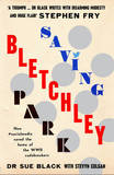 Saving Bletchley Park by Sue Black
