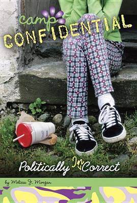 Politically Incorrect by Melissa J Morgan