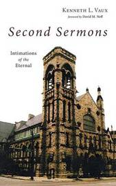 Second Sermons by Kenneth L Vaux