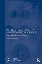 Intellectual Property Valuation and Innovation