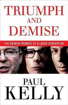Triumph and Demise by Paul Kelly image