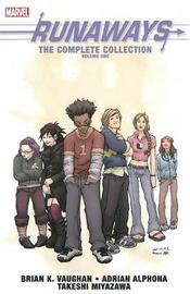 Runaways: The Complete Collection Volume 1 by Brian K Vaughan