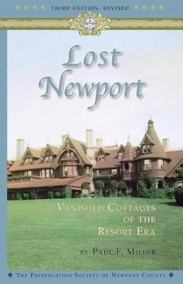 Lost Newport (Third Edition, Revised) by Paul F Miller image