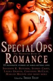 The Mammoth Book of Special Ops Romance by Trisha Telep image