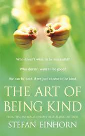 The Art Of Being Kind by Stefan Einhorn image