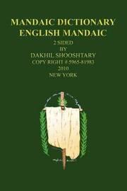 Mandaic Dictionary by Dakhil Shooshtary