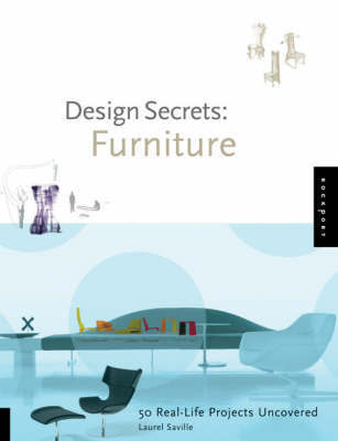 Design Secrets: Furniture by Laurel Saville