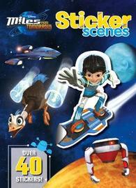 Disney Junior Miles from Tomorrow Sticker Scenes by Parragon Books Ltd