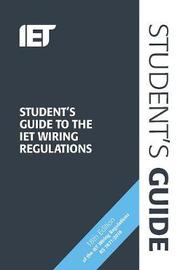 Student's Guide to the IET Wiring Regulations by Steven Devine