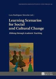 Learning Scenarios for Social and Cultural Change