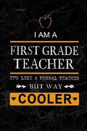 I am a First Grade Teacher by Workplace Wonders