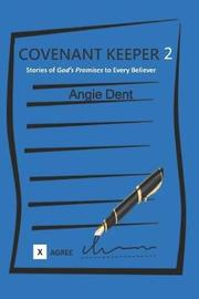 Covenant Keeper 2 by Angie Dent image