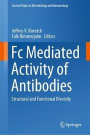 Fc Mediated Activity of Antibodies