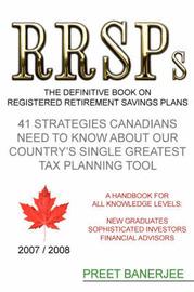 RRSPs: the Definitive Book on Registered Retirement Savings Plans by Preet Banerjee image