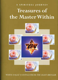 "Treasures of the Master within by ""White Eagle"""