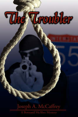 The Troubler by Joseph A. McCaffrey