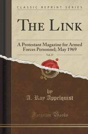 The Link, Vol. 27 by A Ray Appelquist